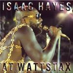 Isaac Hayes, Isaac Hayes at Wattstax