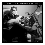 Cris Cab, Where I Belong