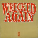 Michael Chapman, Wrecked Again