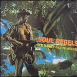 Bob Marley & The Wailers, Soul Rebels