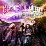 Black Stone Cherry, Magic Mountain