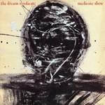 The Dream Syndicate, Medicine Show
