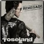 Toseland, Renegade
