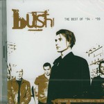 Bush, The Best of '94 - '99 mp3