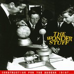 The Wonder Stuff, Construction for the Modern Idiot mp3