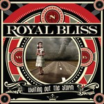 Royal Bliss, Waiting Out The Storm