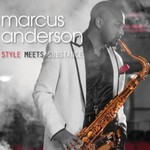 Marcus Anderson, Style Meets Substance