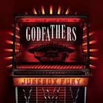 The Godfathers, Jukebox Fury