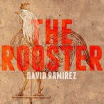 David Ramirez, The Rooster mp3