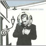 Daniel Melingo, Maldito Tango