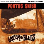 Pontus Snibb, Wreck of Blues