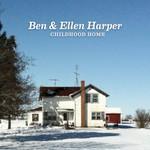 Ben & Ellen Harper, Childhood Home
