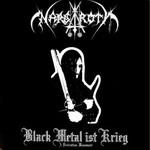 Nargaroth, Black Metal ist Krieg: A Dedication Monument