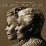 Dionne Warwick, Now: A Celebratory 50th Anniversary Album