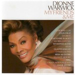 Dionne Warwick, My Friends & Me