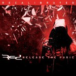 Red, Release The Panic: Recalibrated