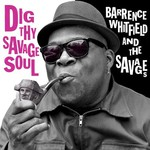 Barrence Whitfield and the Savages, Dig Thy Savage Soul