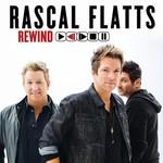 Rascal Flatts, Rewind