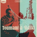 Toumani Diabate & Sidiki Diabate, Toumani & Sidiki