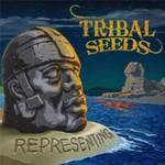 Tribal Seeds, Representing