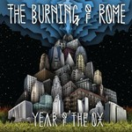 The Burning of Rome, Year Of The Ox