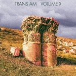 Trans Am, Volume X
