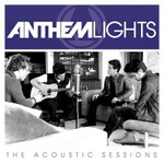 Anthem Lights, The Acoustic Sessions