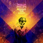 Phillip Phillips, Behind the Light