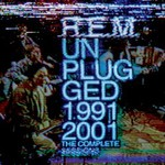 R.E.M., Unplugged 1991-2001: The Complete Sessions