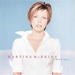 Martina McBride, Emotion