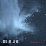 Jolie Holland, Wine Dark Sea