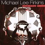 Michael Lee Firkins, Blacklight Sonatas