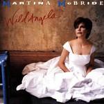Martina McBride, Wild Angels