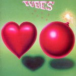 The Tubes, Love Bomb