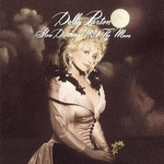 Dolly Parton, Slow Dancing With the Moon