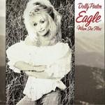Dolly Parton, Eagle When She Flies