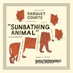Parquet Courts, Sunbathing Animal
