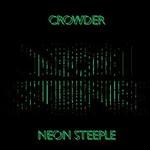 Crowder, Neon Steeple
