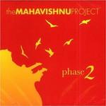 The Mahavishnu Project, Phase 2