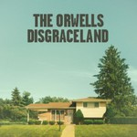 The Orwells, Disgraceland
