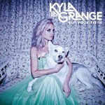 Kyla La Grange, Cut Your Teeth