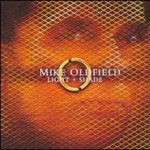 Mike Oldfield, Light + Shade