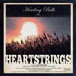 Howling Bells, Heartstrings