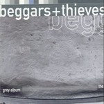 Beggars & Thieves, The Grey Album
