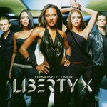 Liberty X, Thinking It Over