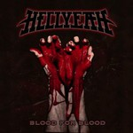 Hellyeah, Blood for Blood