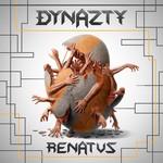 Dynazty, Renatus