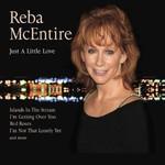 Reba McEntire, Just A Little Love mp3