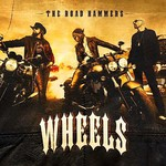 The Road Hammers, Wheels