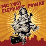 MC Yogi, Elephant Power